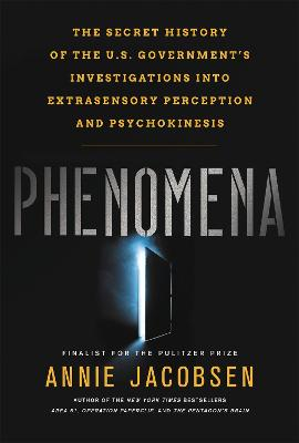 Phenomena by Annie Jacobsen