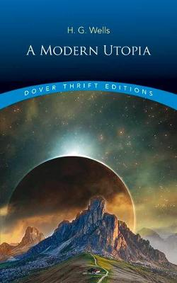 Modern Utopia by H. G. Wells