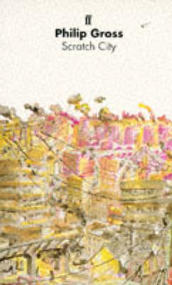Scratch City by Philip Gross