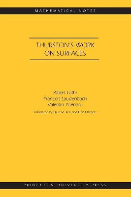 Thurston's Work on Surfaces (MN-48) by Albert Fathi