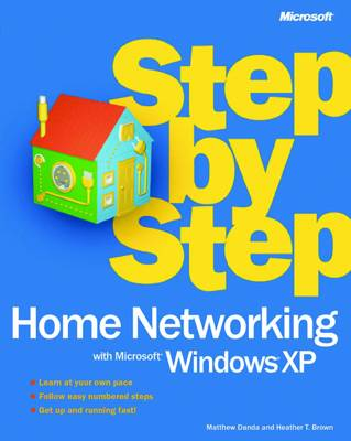 Home Networking with Microsoft Windows XP Step by Step by Microsoft Corporation