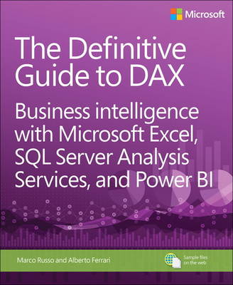 The Definitive Guide to DAX by Alberto Ferrari