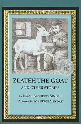 Zlateh the Goat and Other Stories by Isaac Bashevis Singer