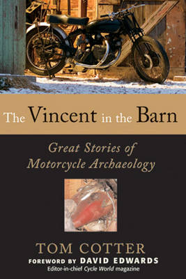 The Vincent in the Barn by Tom Cotter