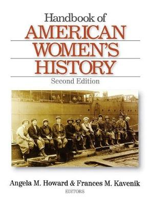 Handbook of American Women's History by Angela Falco Howard