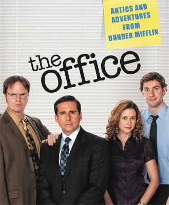 The Office: Antics and Adventures from Dunder Mifflin book