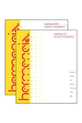 Jubilees: A Commentary in Two Volumes by James C. VanderKam
