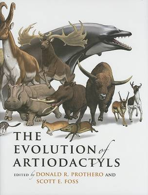 The Evolution of Artiodactyls by Donald R. Prothero