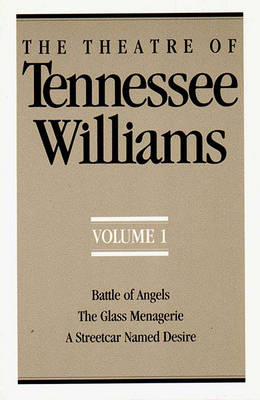 The Theatre of Tennessee Williams, Volume I by Tennessee Williams