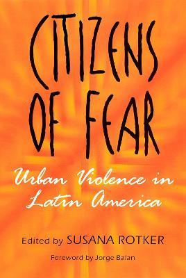 Citizens of Fear by Susana Rotker