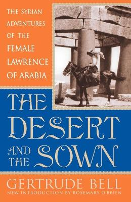 Desert and the Sown by Rosemary O'Brien