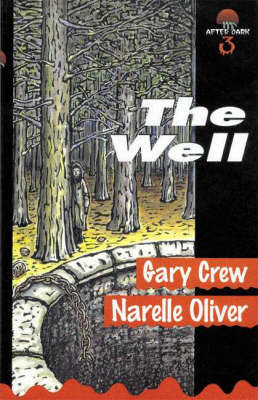 The Well by Gary Crew