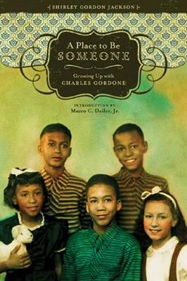 A Place to be Someone by Shirley Gordon Jackson