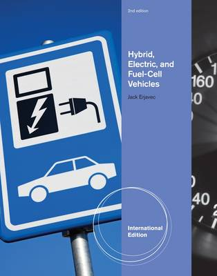 Hybrid, Electric and Fuel-Cell Vehicles, International Edition by Jack Erjavec