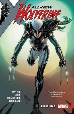 All-New Wolverine Vol. 4 by Tom Taylor