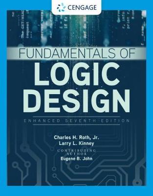 Fundamentals of Logic Design, Enhanced Edition book