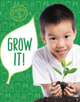 Grow It! by Mary Boone