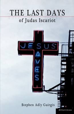 The 'Last Days of Judas Iscariot' by Stephen Adly Guirgis