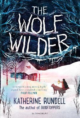 Wolf Wilder by Katherine Rundell