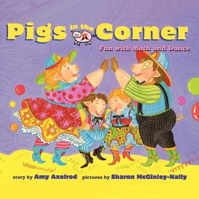 Pigs in the Corner by Amy Axelrod