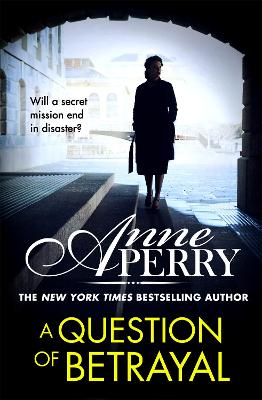 A Question of Betrayal (Elena Standish Book 2) by Anne Perry