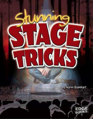 Stunning Stage Tricks by Norm Barnhart