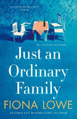 Just an Ordinary Family by Fiona Lowe