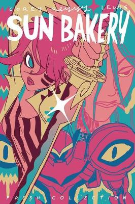 Sun Bakery: Fresh Collection by Corey Lewis