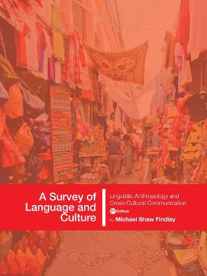 A Survey of Language and Culture by Michael Shaw Findlay