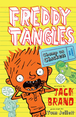 Freddy Tangles: Champ or Chicken by Jack Brand