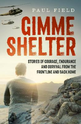 Gimme Shelter by Paul Field