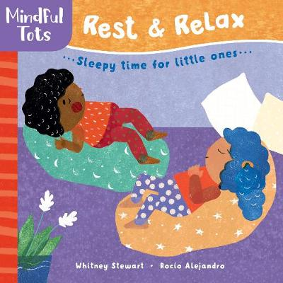 Mindful Tots: Rest & Relax by Whitney Stewart