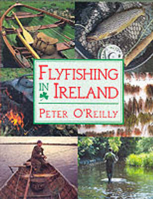 Flyfishing in Ireland by Peter O'Reilly