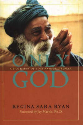 Only God by Regina Sara Ryan