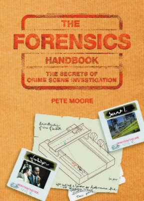 The Forensics Handbook by Pete Moore