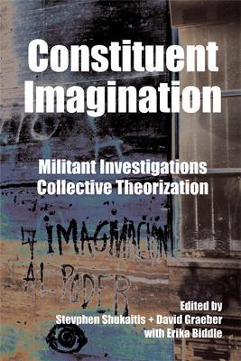 Constituent Imagination by David Graeber