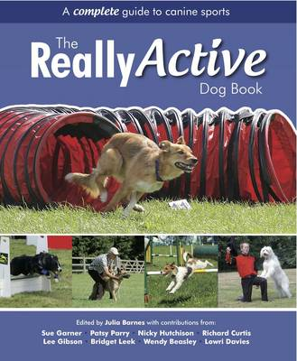 The Really Active Dog Book by Julia D. Barnes