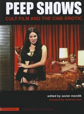 Peep Shows - Cult Film and the Cine-Erotic book