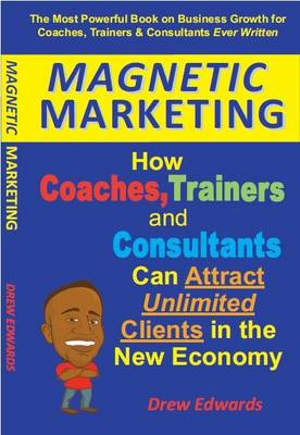 Magnetic Marketing by Drew Edwards