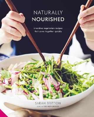 Naturally Nourished by Sarah Britton