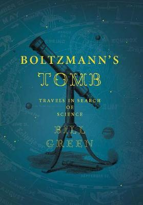 Boltzmann's Tomb by Bill Green