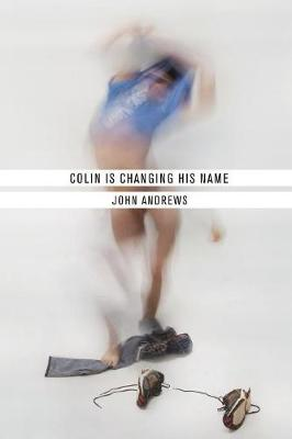 Colin Is Changing His Name by Visiting Fellow John Andrews