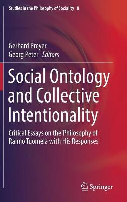 Social Ontology and Collective Intentionality by Gerhard Preyer