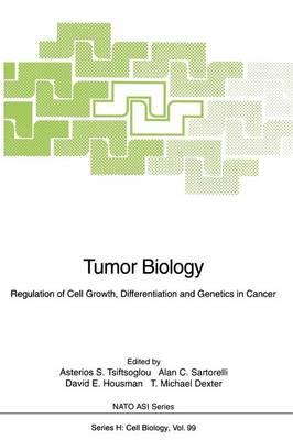 Tumor Biology by Asterios S. Tsiftsoglou