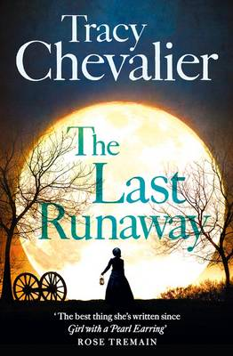 Last Runaway by Tracy Chevalier