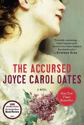 Accursed by Professor of Humanities Joyce Carol Oates