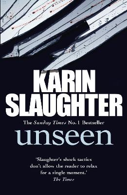 Unseen by Karin Slaughter