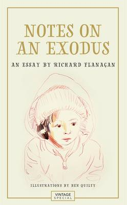 Notes on an Exodus by Richard Flanagan