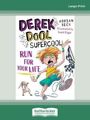 Derek Dool Supercool 3: Run For Your Life by Adrian Beck