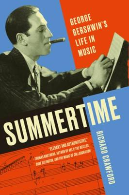 Summertime: George Gershwin's Life in Music book